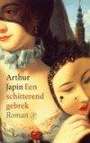 Een schitterend gebrek van Arthur Japin