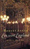 Een soort Engeland van Robert Anker