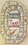 De laatkomer Dimitri Verhulst