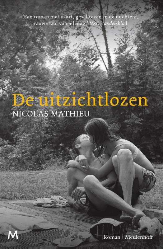 De uitzichtlozen Nicolas Mathieu Leurs enfants après eux
